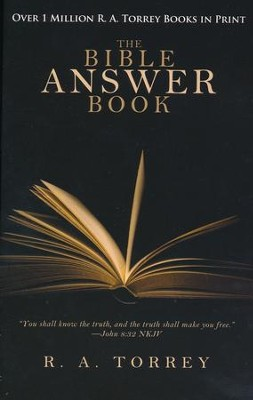 The Bible Answer Book   -     By: R.A. Torrey