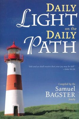 Daily Light on the Daily Path   -     By: The Samuel Bagster Family