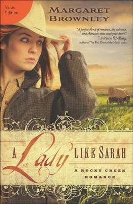 A Lady Like Sarah Value Edition  -     By: Margaret Brownley