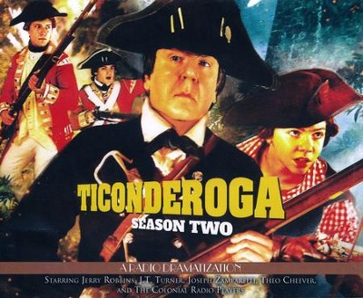 Ticonderoga - Season Two: A Radio Dramatization - unabridged audiobook on CD  -     By: Jerry Robbins