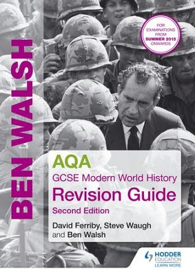AQA GCSE Modern World History Revision Guide 2nd Edition / Digital original - eBook  -     By: Ben Walsh, Steve Waugh
