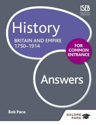History for Common Entrance: Britain and Empire 1750-1914 Answers / Digital original - eBook  -     By: Bob Pace
