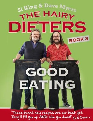 The Hairy Dieters: Good Eating / Digital original - eBook  -     By: David Myers, Si King