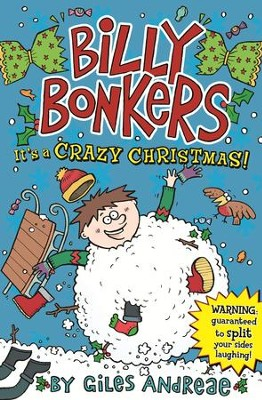 Billy Bonkers: It's a Crazy Christmas / Digital original - eBook  -     By: Giles Andreae