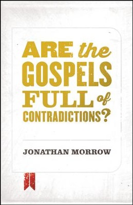 Are the Gospels Full of Contradictions? / Adapted - eBook  -     By: Jonathan Morrow