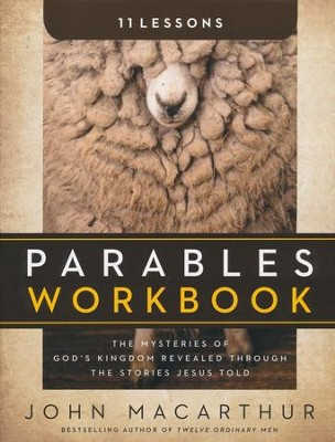 Parables Workbook  -     By: John MacArthur