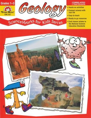 ScienceWorks for Kids: Geology, Grades 1-3   -