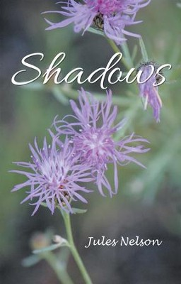 Shadows - eBook  -     By: Jules Nelson