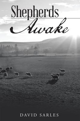 Shepherds Awake - eBook  -     By: David Sarles