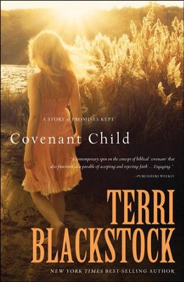 Covenant Child, repackaged  -     By: Terri Blackstock
