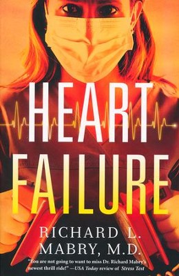 Heart Failure  -     By: Richard L. Mabry M.D.