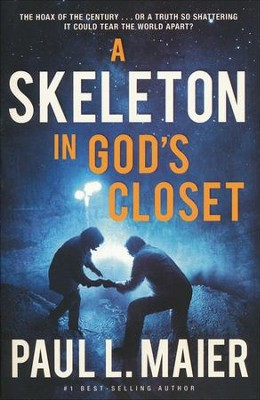 A Skeleton in God's Closet, repackaged  -     By: Paul Maier