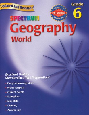 Spectrum Geography, 2007 Edition, Grade 6   -