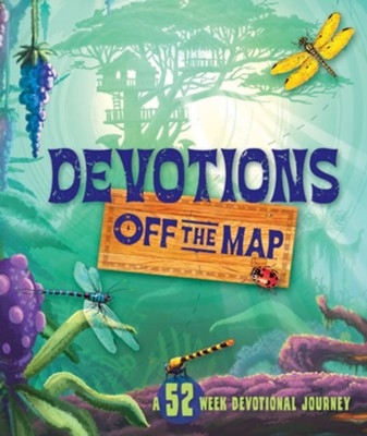 Devotions off the Map: A 52-Week Devotional Journey  -