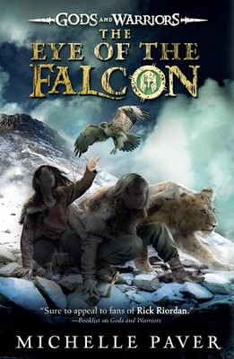 The Eye of the Falcon - eBook  -     By: Michelle Paver