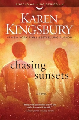 #2: Chasing Sunsets  -     By: Karen Kingsbury