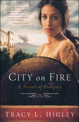 City on Fire: Pompeii   -     By: Tracy L. Higley