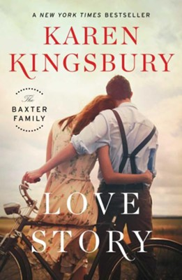 Love Story, The Baxter Family Series #1   -     By: Karen Kingsbury