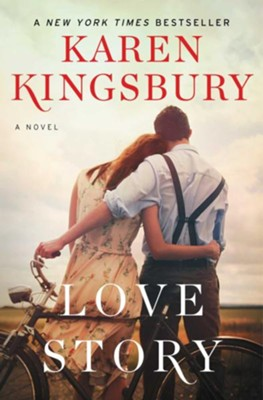 Love Story  -     By: Karen Kingsbury