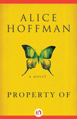 Property Of: A Novel - eBook  -     By: Alice Hoffman