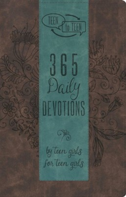 Teen to Teen: 365 Daily Devotions by Teen Girls for Teen Girls, Brown and Blue LeatherTouch  -     By: Patti Hummel
