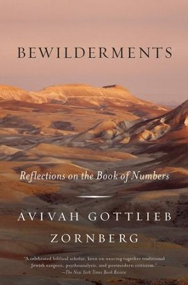 Bewilderments: Reflections on the Book of Numbers - eBook  -     By: Avivah Gottlieb Zornberg