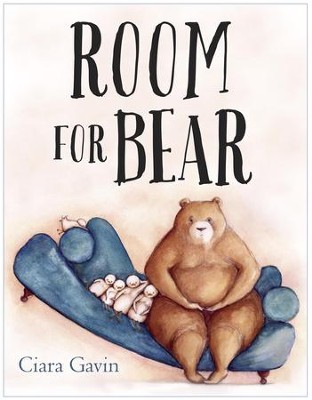 Room for Bear - eBook  -     By: Ciara Gavin
