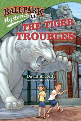 Ballpark Mysteries #11: The Tiger Troubles - eBook  -     By: David A. Kelly     Illustrated By: Mark Meyers
