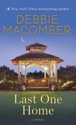 Last One Home: A Novel - eBook  -     By: Debbie Macomber