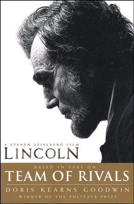 Team of Rivals: Lincoln Film Tie-in Edition   -     By: Doris Kearns Goodwin