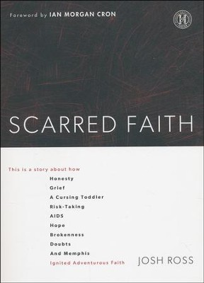 Scarred Faith                                                  -     By: Josh Ross