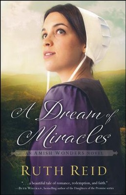 #3: A Dream of Miracles  -     By: Ruth Reid