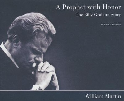 A Prophet with Honor: The Billy Graham Story - unabridged audiobook on CD  -     By: William Martin