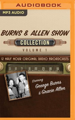 The Burns & Allen Show Collection, Volume 1 - 12 Original Radio Broadcasts on MP3-CD  -