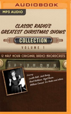 Classic Radio's Greatest Christmas Shows Collection, Volume 1 - 12 Original Radio Broadcasts on MP3-CD  -