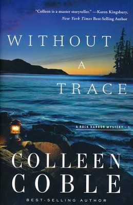 Without a Trace, Rock Harbor Series #1 (rpkgd)   -     By: Colleen Coble
