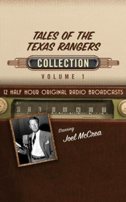 Tales of the Texas Rangers Collection, Volume 1 - 12 Original Radio Broadcasts on CD  -