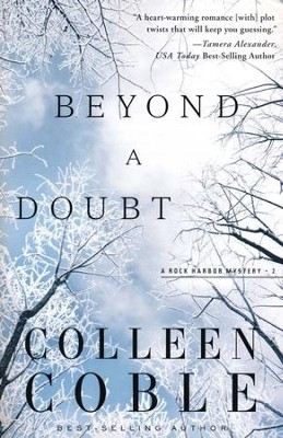 Beyond a Doubt, Rock Harbor Series #2 (rpkgd)   -     By: Colleen Coble