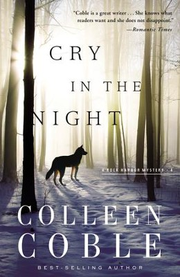 Cry in the Night, Rock Harbor Series #4 (rpkgd)   -     By: Colleen Coble