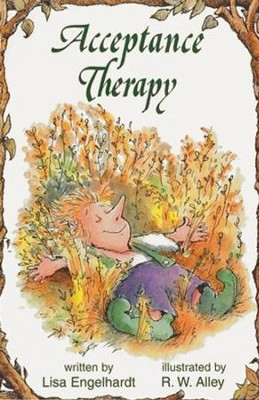 Acceptance Therapy / Digital original - eBook  -     By: Lisa O. Engelhardt     Illustrated By: R.W. Alley