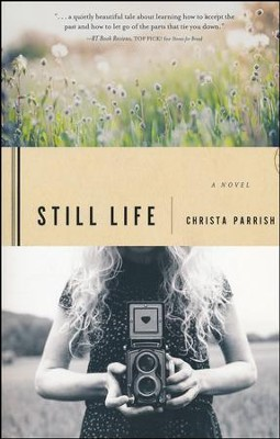 Still Life  -     By: Christa Parrish