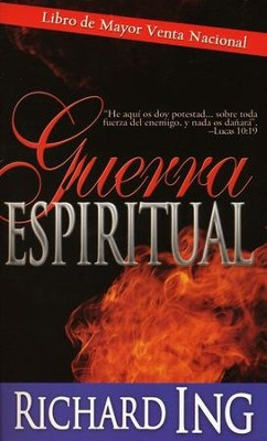 Guerra Espiritual  (Spiritual Warfare)  -     By: Richard Ing
