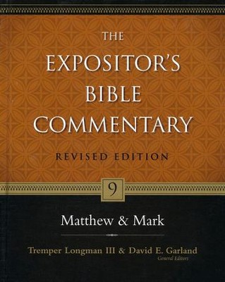 Matthew & Mark, Revised: The Expositor's Bible Commentary     -     By: Tremper Longman III, David E. Garland