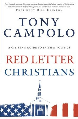 Red Letter Christians A Citizen s Guide to Faith and Politics