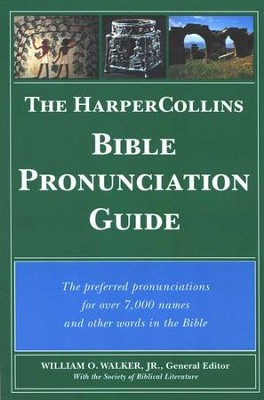 Harper's Bible Pronunciation Guide   -     By: William Walker