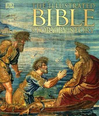 The Illustrated Bible: Story by Story   -