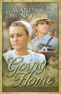 Going Home - eBook  -     By: Wanda E. Brunstetter