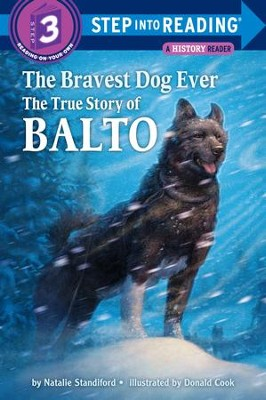 The Bravest Dog Ever: The True Story of Balto - eBook  -     By: Natalie Standiford