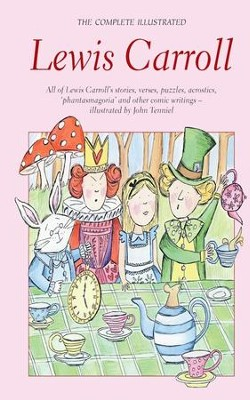Complete Illustrated Lewis Carroll  -     By: Lewis Carroll