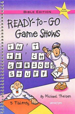 Ready-to-Go Game Shows (That Teach Serious Stuff):  Bible Edition  -     By: Michael Theisen